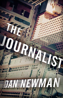 Cover art for Dan Newman's thriller The Journalist