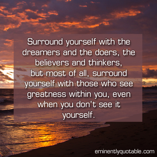 Surround-yourself-with-the-dreamers.jpg