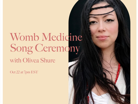 Womb Alchemy: Medicine Ceremony for Healing the Sacred Womb