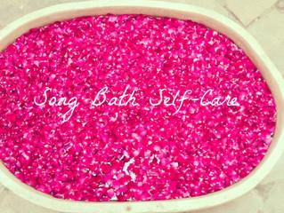 Post Song Bath Self-Care