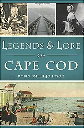 Legends & Lore of Cape Cod (American Legends)