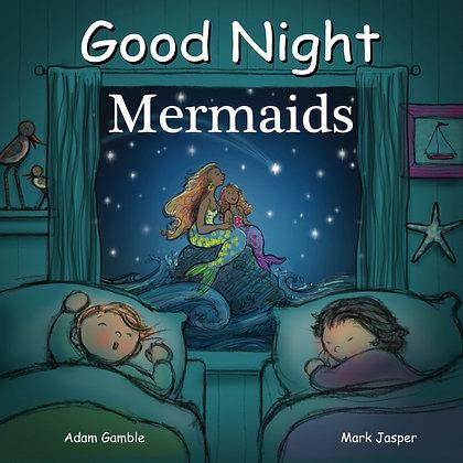 Good Night Mermaids (Good Night Our World)
