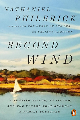 Second Wind: A Sunfish Sailor, an Island, and the Voyage