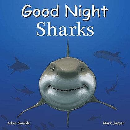 Good Night Sharks (Good Night Our World)