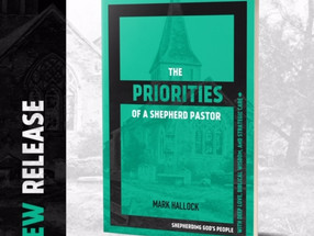 "So, what is ""The Priorities of a Shepherd Pastor"" all about?"