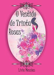 O Vestido de Trinta Rosas