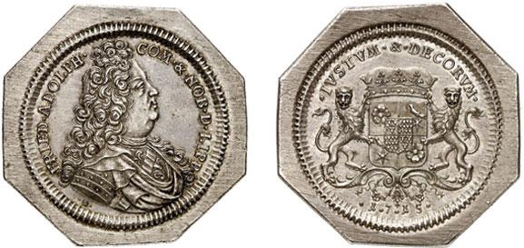 Nr. 4218: LIPPE. Friedrich Adolf (1697–1718). Achteckige 1 1/4fache Reichstalerklippe 1715, Detmold. Sehr selten. Vorzüglich.  Taxe: 6000,– Euro
