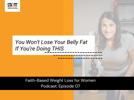 You Won't Lose Your Belly Fat If You're Doing THIS