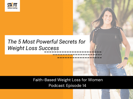 The 5 Most Powerful Secrets for Weight Loss Success
