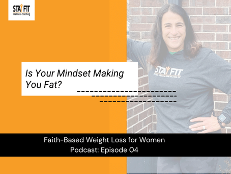Is Your Mindset Making You Fat?