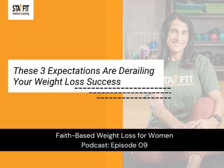 These 3 Expectations Are Derailing Your Weight Loss Success