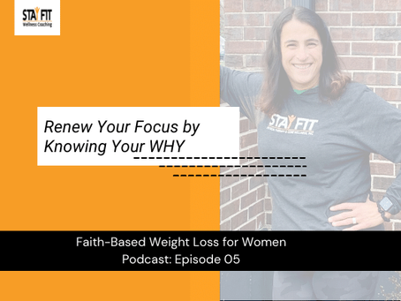 Renew Your Focus by Knowing Your WHY