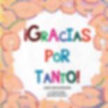 PORTADA_¡GRACIAS_POR_TANTO!_JPG.jpg