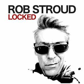 ROB STROUD || Locked 03.05.21