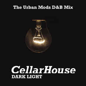 CellarHouse || Dark Light (The Urban Mods DnB Mix) 31.10.20