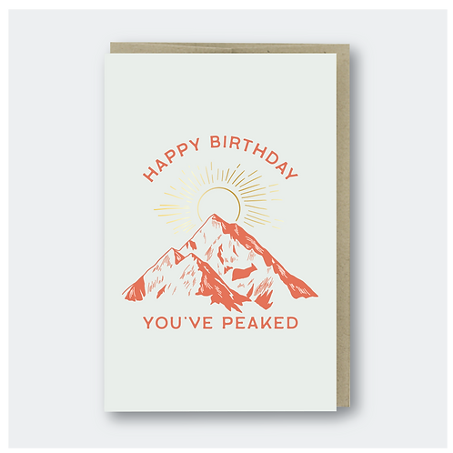 You've Peaked Happy Birthday by Pike St Press