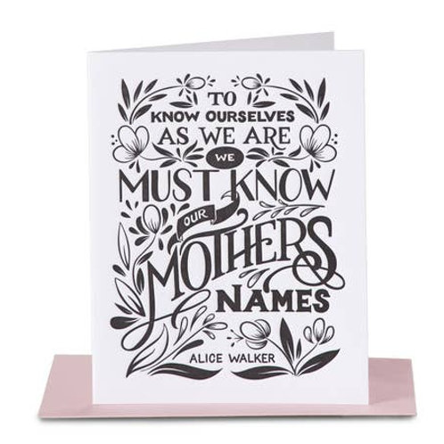 We Must Know Our Mothers Names by Paper Epiphanies