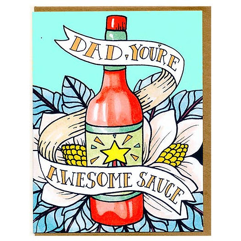 Dad, you're awesomesauce - by Mattea