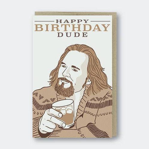 Happy Birthday Dude - by Pike St. Press