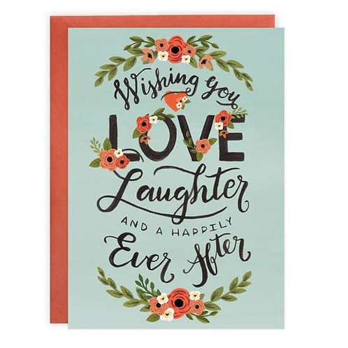 Wishing You Love Laughter and Happily Ever After by Lovelight