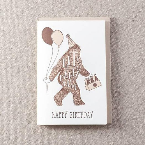 Let's Party Dude - Sasquatch HBD by Pike St Press
