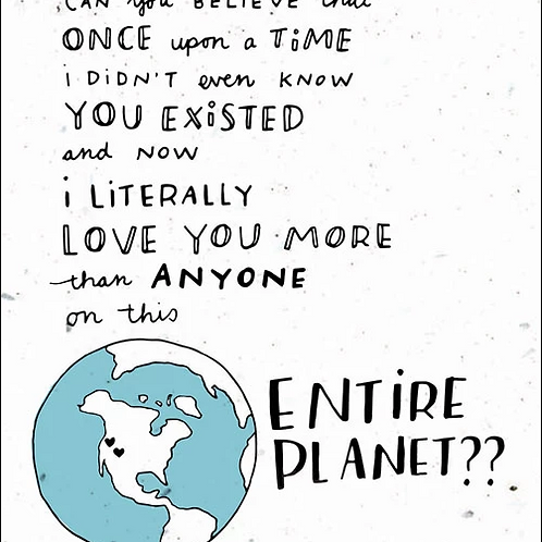 Love You More Than Anyone on the Entire Planet - by Thoughtful Human