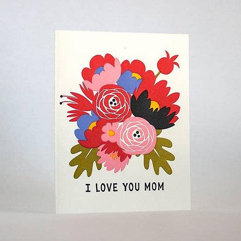I Love You Mom Bouquet by Fugu Fugu Press