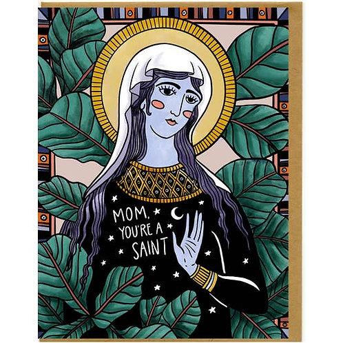 Mom, You're A Saint - by Mattea