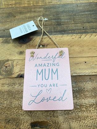 Wonderful Amazing Mum Hanging Mini Plaque