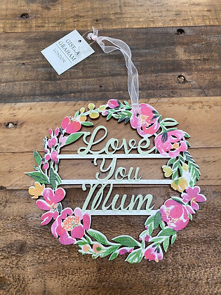 Love You Mum Floral Fretwork Hanging Plaque