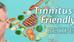 Tinnitus-Friendly Recipes