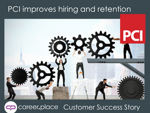 Publishing Concepts, Inc (PCI) Realizes Major Improvements in Hiring & Retention with Career.Place