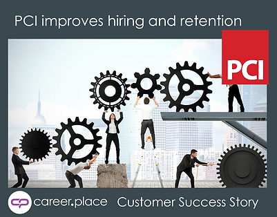 PCI improves hiring and retention customer success story
