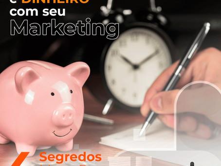 Poupe TEMPO e DINHEIRO com seu Marketing