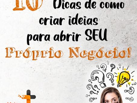 Como criar ideias INCRÍVEIS para abrir um Negócio?