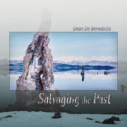 """Dean De B. - """"Salvaging The Past"""""""