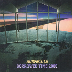 "Surface 10 - ""Borrowed Time 2000"""