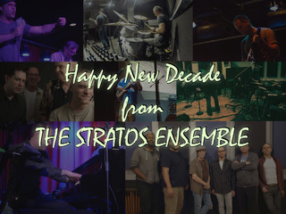 Happy 2020 - from The Stratos Ensemble