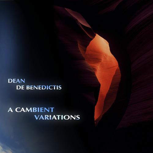 """Dean De B. - """"A Cambient Variations"""""""