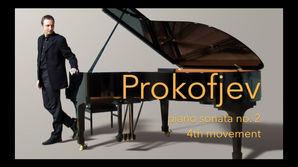Sergej Prokofjev: Piano sonata no. 2 in d minor op. 14, 4th movement