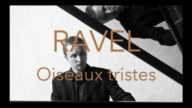 Maurice Ravel: Oiseaux tristes (Miroirs)