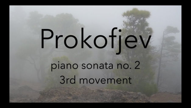 Sergej Prokofjev: Piano sonata no. 2 in d minor op. 14, 3rd movement