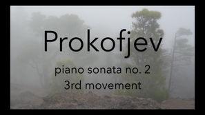 Sergej Prokofjev: Piano sonata no. 2 in d minor op. 14, 3rd movement