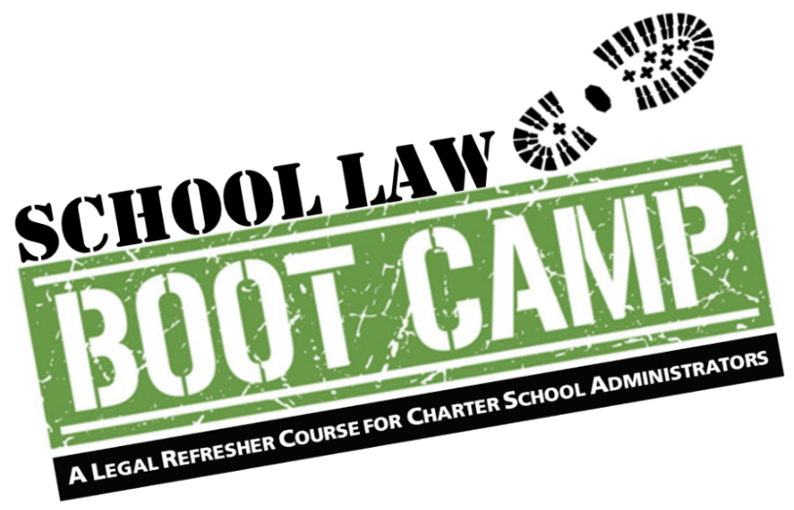 School Law Boot Camp (Charter Schools)