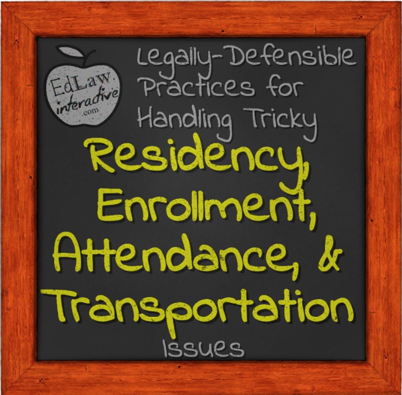 Residency, Enrollment, & Attendance