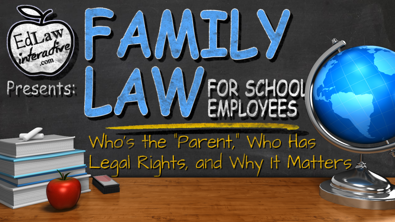 Family Law for School Employees