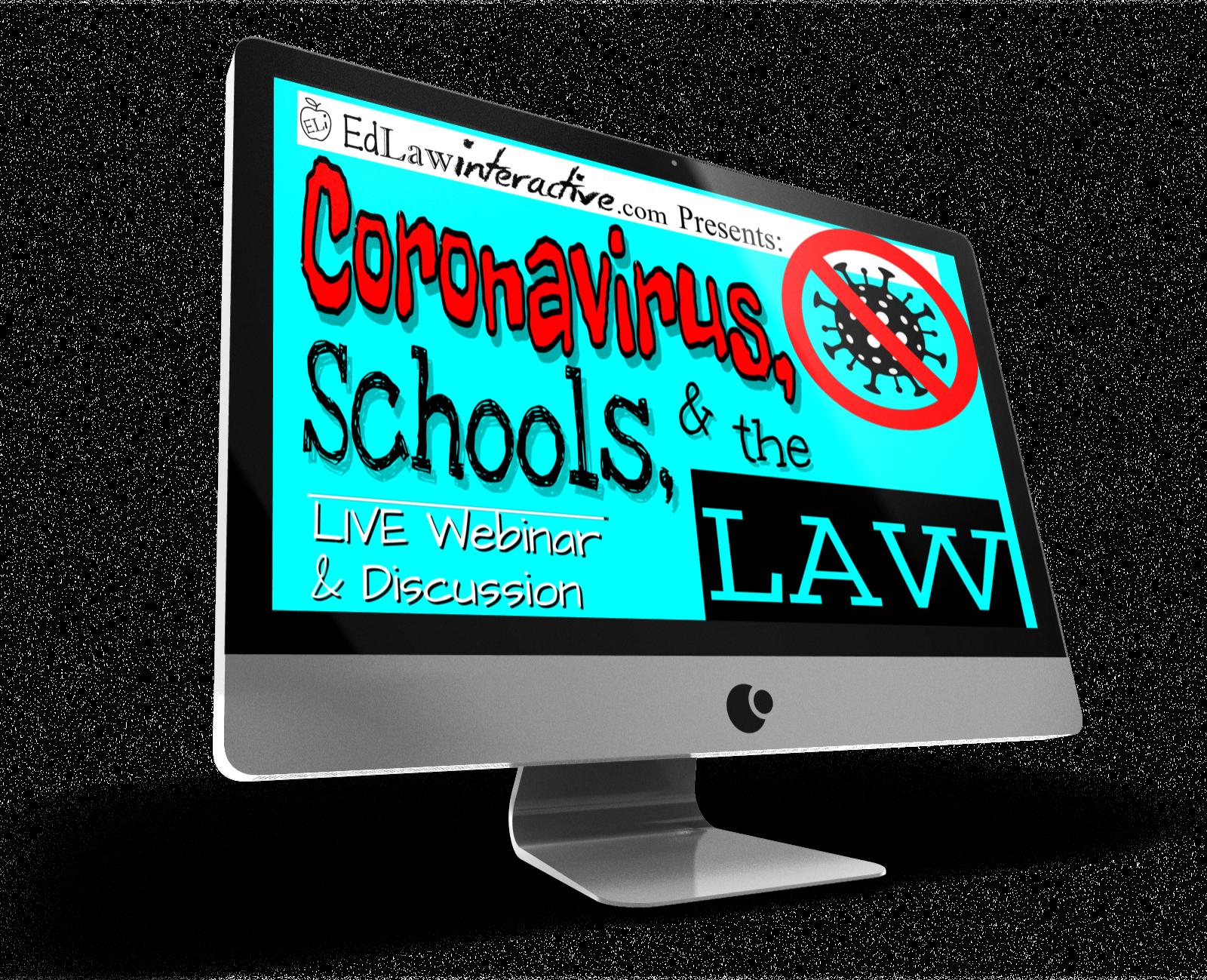 Coronavirus Schools and the Law WEBINAR