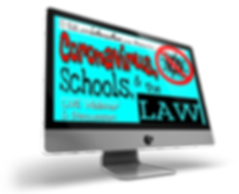 Coronavirus, Schools, & the LAW:  LIVE Webinar & Discussion