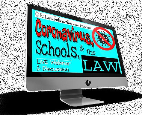 Spring 2021 Update:   Coronavirus, Schools, & the LAW