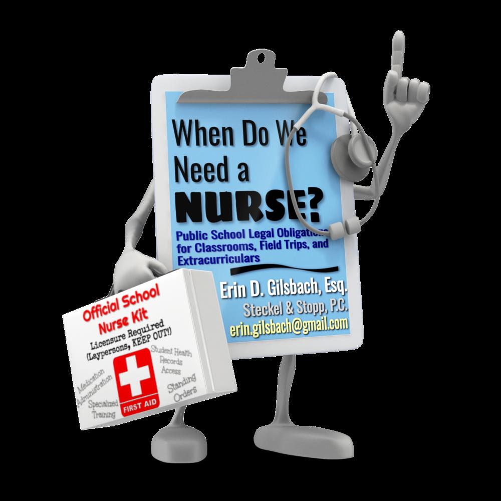 When Do We Need a Nurse?